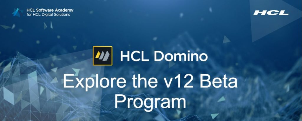 Explore the HCL Domino V12 Beta Program